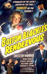 Boston Blackie's Rendezvous 1945 DVD - Chester Morris / Nina Foch